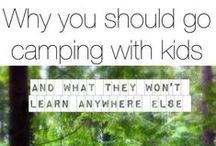 Camping Tips with Kids / Tips for camping with kids.