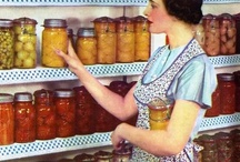 Canning, Drying and food preservation / by Rayanna Wojahn DeFord