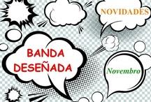 BDteca NOVEMBRO 2012 / Novidades de Banda Deseñada na Biblioteca Ánxel Casal NOVEMBRO 2012 / by Biblioteca Anxel Casal