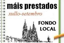 Máis prestados Fondo Local. Verán 2012 / Os máis prestados de FONDO LOCAL na Biblioteca Ánxel Casal.  XULLO-SETEMBRO 2012