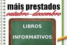 Máis préstados Informativos. Outono 2012 / Os máis prestados de LIBROS INFORMATIVOS na Biblioteca Ánxel Casal. OUTUBRO-DECEMBRO 2012