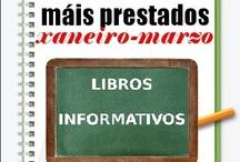 Máis Prestados INFORMATIVOS INVERNO 2013 / Os máis prestados de LIBROS INFORMATIVOS na Biblioteca Ánxel Casal. XANEIRO-MARZO 2013