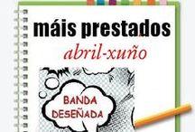 Mais Prestados BDteca Primavera 2013 / Os máis prestados da BDteca na Biblioteca Ánxel Casal. ABRIL-XUÑO 2013