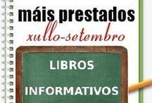 Máis prestados INFORMATIVOS VERÁN 2013 / Os máis prestados de INFORMATIVOS na Biblioteca Ánxel Casal XULLO-SETEMBRO 2013