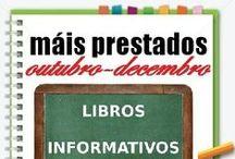 Máis prestados INFORMATIVOS outono / Os máis prestados de INFORMATIVOS na Biblioteca Ánxel Casal OUTUBRO_DECEMBRO 2013