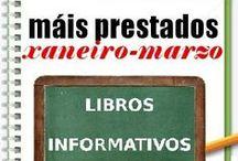 Máis prestados INFORMATIVOS Inverno / Os máis prestados de INFORMATIVOS na Biblioteca Ánxel Casal XANEIRO-MARZO 2013