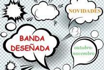 BDteca OUTUBRO-NOVEMBRO 2015 / Novidades da BDteca na Biblioteca Ánxel Casal. OUTUBRO-NOVEMBRO 2015