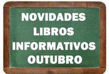 Informativos OUTUBRO 2015 / Novidades INFORMATIVOS na Biblioteca Anxel Casal OUTUBRO 2015