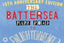 The Battersea Park Road to Enlightenment / Images that will make sense to those who have read the book and some covers... :-)