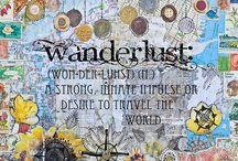Peregrination & Wanderlust / traveling or wandering around. A strong desire to travel:  / by Benjamin Nguyen