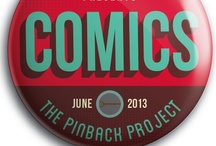 Pinback Project: Comics / by Busy Beaver Button Co.