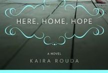 HERE, HOME, HOPE, a novel / Bestselling and award-winning novel. Desperate Housewives meets The Middle Place in this absorbing, witty story of one mother's journey from midlife crisis to reinvention.
