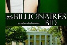 THE BILLIONAIRE'S BID, Indigo Island Book 4 / Contemporary Romance Series set on a South Carolina Sea Island