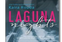 LAGUNA NIGHTS, Laguna Beach Book 1 / Madison and Josh must face Laguna Nights past and present, and navigate a journey where nothing is as it seems. Welcome to Laguna Beach, California . . .