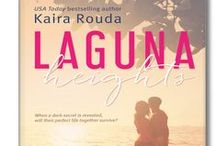 LAGUNA HEIGHTS, Laguna Beach Book 2 / Welcome to Laguna Beach . . . Annie and Hank have created a perfect life in Laguna Beach but when a dark secret is revealed, will their marriage survive?