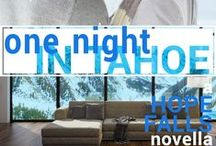ONE NIGHT IN TAHOE / A Hope Falls Novella with Laguna Beach characters