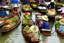 Markets of the World / My idea of the best of both worlds: food and exotic destinations!