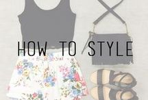 How to Style / by Styles For Less
