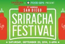 San Diego Sriracha Festival 2014 / by Sriracha Cookbook
