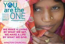 #YouAreTheOne Campaign / We believe that people have the power to change their own lives.  When provided with the tools, training and resources people need, they can lift themselves out of poverty and create a much healthier, more hopeful future for their families and communities.  #YouAreTheOne who, through your generosity and compassion, is a part of a larger community of support – providing a strong foundation of hope and encouragement as families take steps to building a sustainable foundation for lasting change.