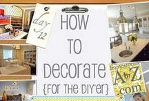 Decorating Ideas / by Linda Collier
