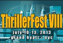 Thrillerfest 2013 / Here are some fun pics from Thrillerfest 2013 in NYC