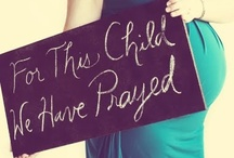 When I Have Precious Children... / by Madison Russ