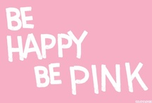 I <3 Anything PINK! / Anything and everything PINK!