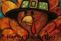 Turkey DAY! / Anything & Everything...Thanksgiving & Fall....Crafts, Foods, Decorations Etc..