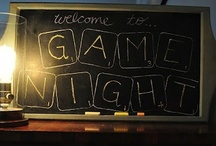Game Night / by Amy Kerilyn