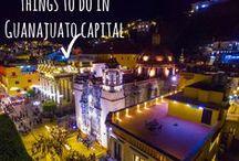 ¿Qué hacer en Guanajuato Capital? / Actividades, eventos, fechas importantes, costumbres, atracciones en la capital del Estado de Guanajuato.