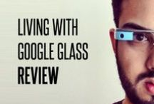 Google Glass / All About Google Glass