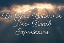 Near DEATH Experience (NDE) / Near death Experiences, NDE studies, witnesses to the NDE experiences, medical science on NDE and the spiritual side of NDE.  Have you had a near-death-experience? / by Tamara @ Gourmetmama's Kitchen