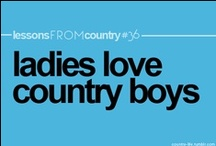 Country Love / by Jenny Dickerson