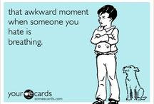 The hilarity and truthfulness of some ecards...