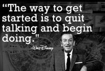 Quotable, Admirable, just Walt...Disney of course! / Walt Disney....obviously