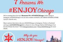 7 Reasons We #ENJOYChicago / Why do you #ENJOYChicago? We love our city for many reasons, but will be counting down our top 7 every week starting on Chicago's birthday, March 4. Share your reasons with us for a chance to win a Chicago Natives Prize Package. Tag us (@ENJOYChicago) and use hashtag #ENJOYChicago for a chance to win