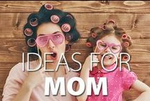 Ideas for Mom / Ideas to help Moms make a difference in their kids day.
