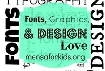 Font, Graphics, and Design Love / A collection of fonts, graphics, and design resources  to help people everywhere avoid the use of Comic Sans.  Also, some great graphics and design tools for that inner designer in all of us.