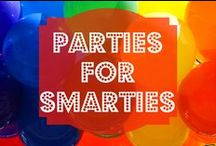 Parties for Smarties / Great ways to celebrate with bright kids!  Ideas for parties and get-togethers and general celebratory excitement.