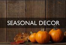 Seasonal Decor...