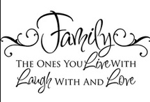 Family and home / by Diane Hiller