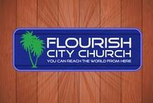 Flourish City Church / You can reach the world from here.