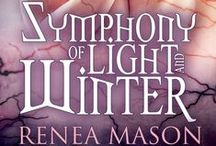 Symphony of Light Series / Books by Renea Mason available -  http://amzn.to/1PePXy8 / by Renea Mason