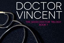 The Good Doctor Trilogy / Curing Doctor Vincent, Surviving Doctor Vincent, Loving Doctor Vincent, Tasting Paris available at - http://amzn.to/1PePXy8 / by Renea Mason