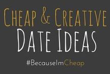 """ Cheap & Creative Date ideas / All kinds of affordable and creative date ideas for couples of all walks of life."
