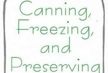 Canning/Freezing / by Sarah Byykkonen