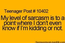 Sarcasm is Key / by Ellie Konfrst