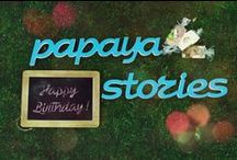 Papaya Stories Inspiration / Featuring letters that are travelling all around the world, space and time to bring along a fresh taste of inspirtation into your LIFE!
