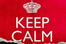 Keep Calm Posters / #posters #keep calm / by Julien Tilly